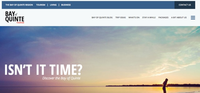The future version of the Bay of Quinte Tourism home page, designed to be a high impact reflection of the brand's qualities, and to align with the marketing and development strategy Engagers recommended.